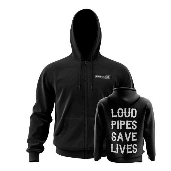 Loud Pipes Save Lives Hoodie Zipper